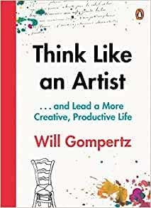 Will Gompertz think like an artist