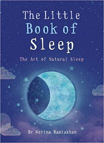 The Little Book of Sleep: The Art of Natural Sleep