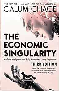 The Economic Singularity - Calum Chase