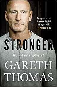 Stronger - Gareth Thomas