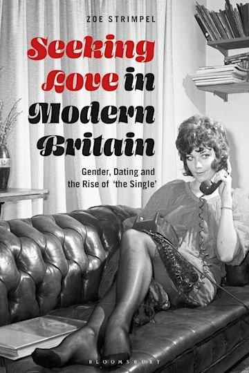 Seeking Love in Modern Britain